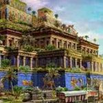 حدائق بابل المعلقة واسطورة عجائب الدنيا السبعة القديمة